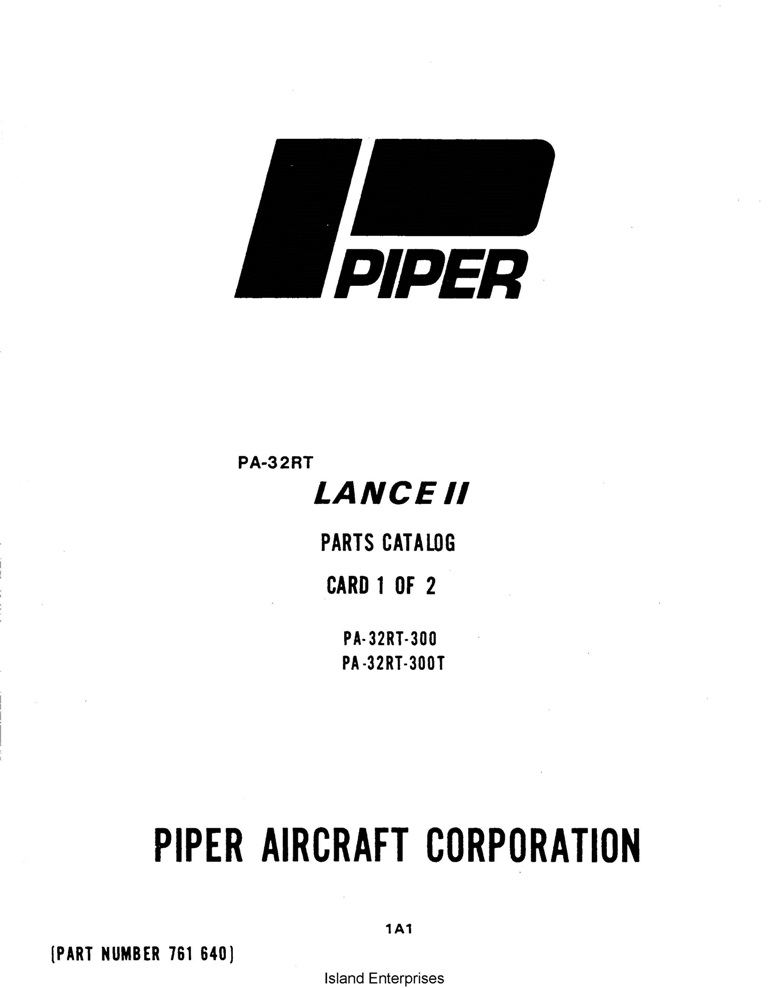 Piper Lance II Parts Catalog PA-32RT-300/300T Part # 761-640