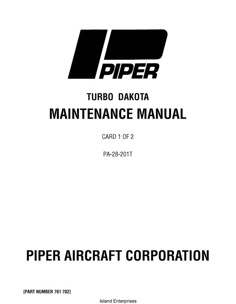 Piper Turbo Dakota Maintenance Manual PA-28-201T Part