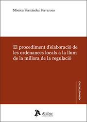 Portada El procediment d'elaboració de les ordenances locals a la llum de la millora de la regulació