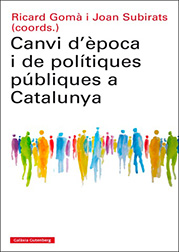 Portada Canvi d'època i de polítiques públiques a Catalunya