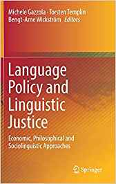 Portada Language policy and linguistic justice : Economic, philosophical and sociolinguistic approaches