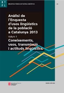 Portada Anàlisi de l'Enquesta d'usos lingüístics de la població a Catalunya (EULP) 2013. Coneixements, usos, transmissió i actituds lingüístics