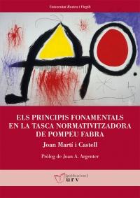 Portada Els principis fonamentals en la tasca normativitzadora de Pompeu Fabra