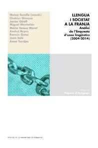 Portada Llengua i societat a la Franja. Anàlisi de l'Enquesta d'usos lingüístics (2004-2014)