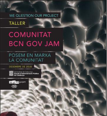 Cartell Taller Comunitat BCN GOV JAM: Posem en marxa la comunitat, Desembre 2018