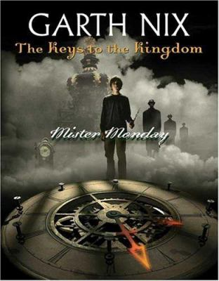 Mister Monday by Garth Nix