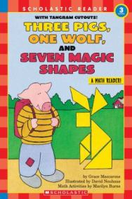 Three Pigs, One Wolf, and Seven Magic Shapes by Grace Maccarone