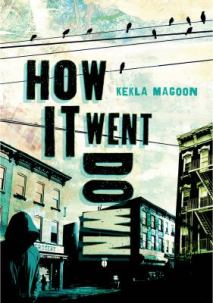 How It Went Down by Kekla Magoon
