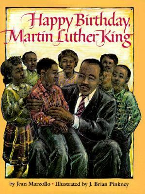 Happy Birthday, Martin Luther King by Jean Marzollo
