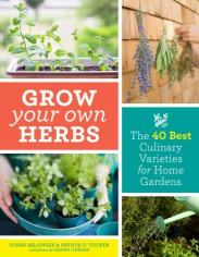 Grow Your Own Herbs by Selsinger and Tucker