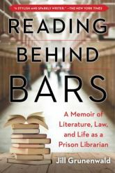 Reading Behind Bars by Jill Grunenwald