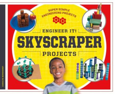 Engineer It! Skyscraper Projects by Carolyn Bernhardt