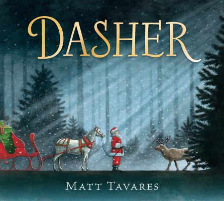 Dasher by Matt Tavares