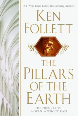 Pillars of the Earth by Ken Follett