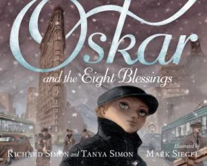 Oskar and the Eight Blessings by Richard and Tanya Simon