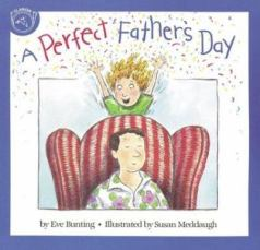 A Perfect Father's Day by Eve Bunting