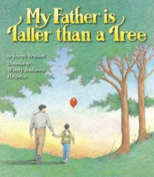 My Father is Taller than a Tree by Joseph Bruchac
