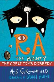 The Great Tomb Robbery by Amy Greenfield
