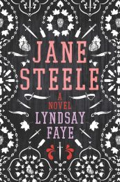 Jane Steele by Lyndsay Fay