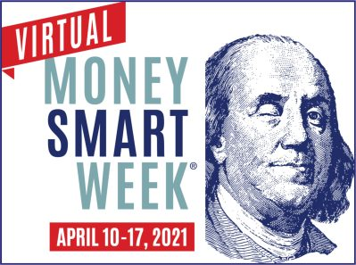MOney Smart Week April 10-17, 2021