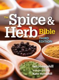 The Spice & Herb Bible by Ian Hemphill