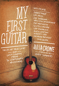 MY FIRST GUITAR, by Julia Crowe