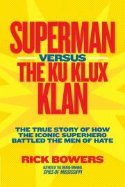 SUPERMAN VERSUS THE KU KLUX KLAN
