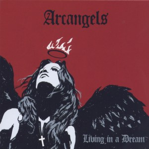 Arcangels - Living In A Dream