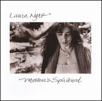 Laura Nyro - Mother's Spiritual