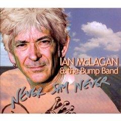 Ian McLagan - Never Say Never