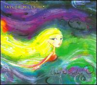 Taylor Mills - Under the Surface