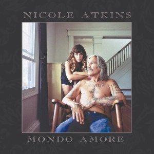 Nicole Atkins - Mondo Amore