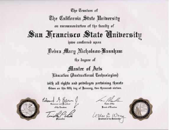 Debra Nicholson Bassham earned her Master of Arts degree at San Francisco State University, conferred Jan 6, 2016