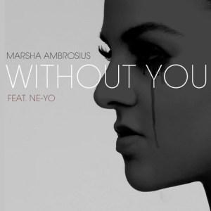 marsha-ne-yo-without-you