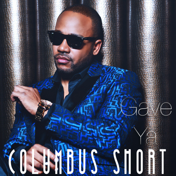 Columbus-Short-Gave-Ya