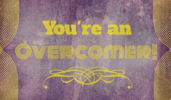 Scripture and a Song: Overcomer