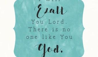 Second Sunday Song: I Will Exalt
