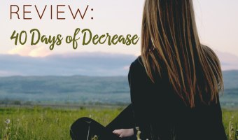 Book Review: 40 Days of Decrease