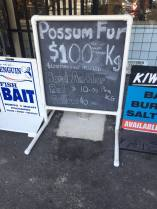 A sign selling possum fur outside one of the local hunting and camping stores.
