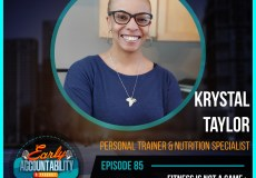 Krystal Taylor Early Accountability Podcast Flyer
