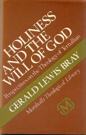 Gerald Bray on the Theology of Tertullian