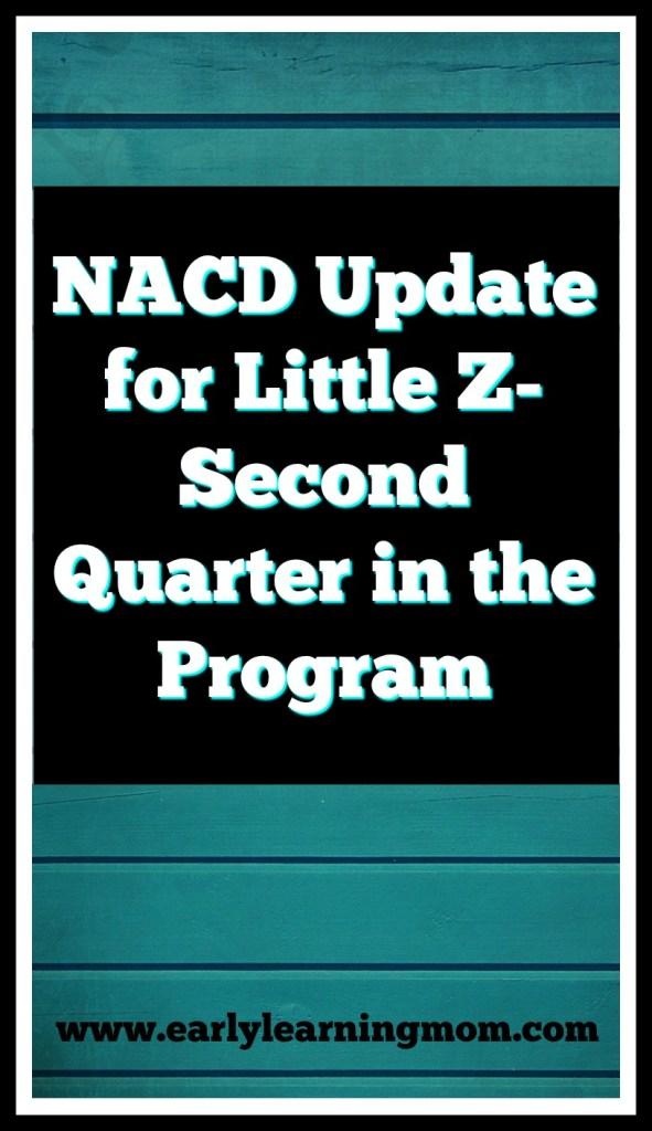 NACD Update for Little Z- Second Quarter in the Program