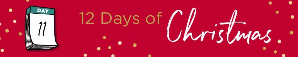 12 Good Deeds of Christmas 11th day
