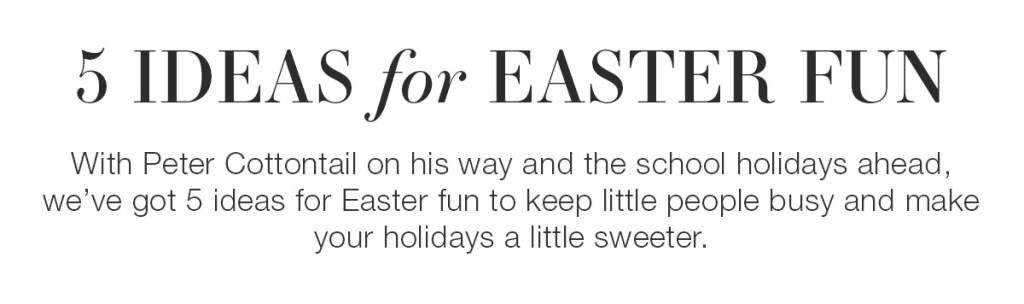 5 Ideas for Easter Fun intro