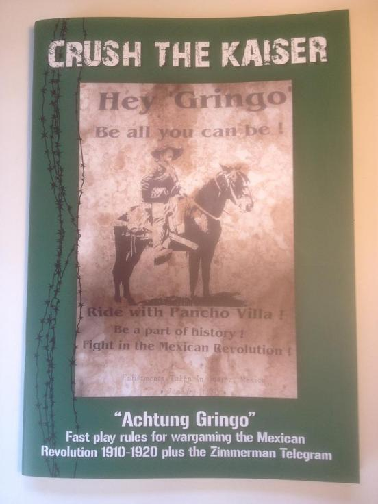 'Achtung Gringo' fast play rules for the Mexican revolution plus