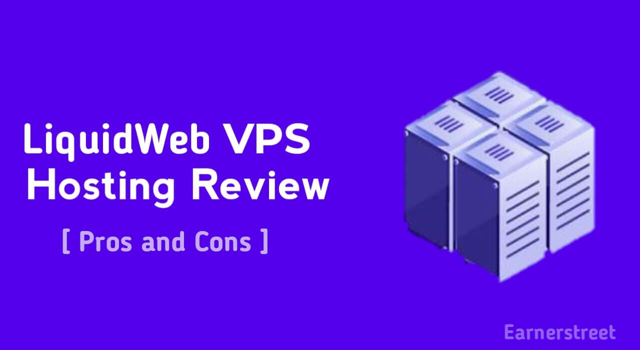 Liquid Web Managed VPS Hosting Review 2020 [Pros & Cons]