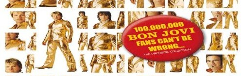 100,000,000 Bon Jovi Fans Can't Be Wrong….or can they?