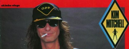 """Kim Mitchell defends Max Webster, pledges allegiance to Pye Dubois, and storm the charts with """"Go For Soda"""""""