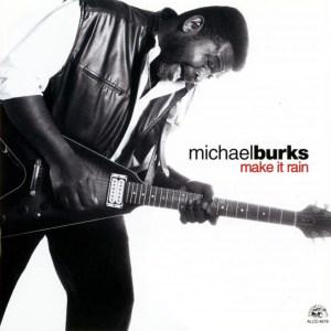 Michael_Burks-Make_It_Rain-Frontal
