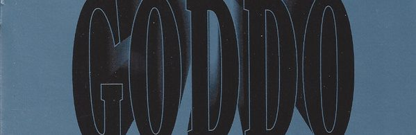 Album review: Goddo, 12 Gauge Goddo (1990)